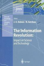 The Information Revolution: Impact on Science and Technology (Data and Knowledge