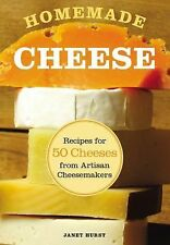Homemade Cheese : Recipes for 50 Cheeses from Artisan Cheesemakers by Janet...