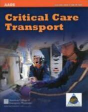 Critical Care Transport by American Academy of Orthopaedic Surgeons (AAOS)...