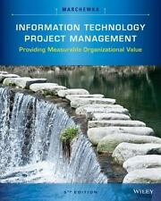 Information Technology Project Management by Jack T. Marchewka (2016,...