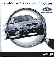 Prospekt 2003 2004 Ford Zubehör Autoprospekt PKWs Auto brochure Deutschland