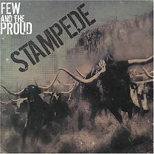 Stampede 2008 by Few & The Proud