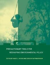 Urban and Industrial Environments: Precautionary Tools for Reshaping...
