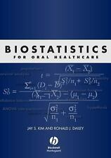 Biostatistics for Oral Healthcare by Ronald J. Dailey and Jay S. Kim (2008,...
