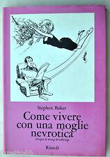 Baker. Come vivere con una moglie nevrotica disegni di Woodbridge ed. Rizzoli