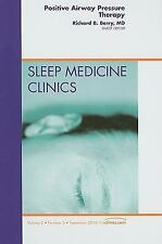 Positive Airway Pressure Therapy, An Issue of Sleep Medicine Clinics, 1e (The Cl