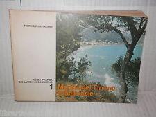 MARINE DEL TIRRENO E DELLE ISOLE Vol I TCI 1964 libro viaggi manuale corso di