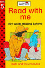 Kate and the Crocodile (Ladybird Read with Me: Key Words Reading Scheme), W. Mur