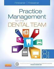 Practice Management for the Dental Team by Betty Ladley Finkbeiner and...