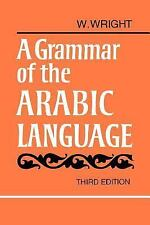 A Grammar of the Arabic Language, 3rd Edition, W. Wright, Acceptable Book