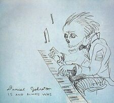 Is And Always Was 2009 by Daniel Johnston eXLibrary