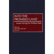 Into the Promised Land : Issues Facing the Welfare State by Asher Ben-Arieh...