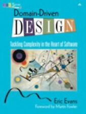 Domain-Driven Design : Tackling Complexity in the Heart of Sof (FREE 2DAY SHIP)