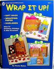 """""""Wrap It Up"""" Paper Craft Book: Make-Your-Own Gift Bags, Wrapping, Tags, Garlands"""