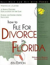Self-Help Law Kit with Forms: How to File for Divorce in Florida by Edward A....