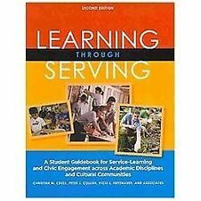 Learning Through Serving : A Student Guidebook for Service-Learning and Civic...