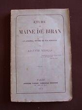 Etude sur Maine de Biran, d'après le journal intime de ses pensées