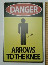Metal Signs Danger Arrows To The Knee Pub Man-Cave Bar 30X20CM