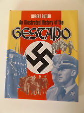 1992 WW2 ILLUSTRATED HISTORY of the GESTAPO Rupert Butler 1st Ed. Hardback w. DJ