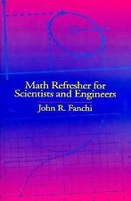 NEW - Math Refresher for Scientists and Engineers by Fanchi, John R.