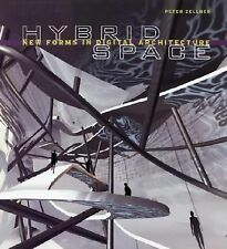 Hybrid Space : Generative Form and Digital Architecture by Peter Zellner...