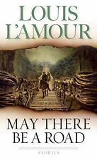 May There Be a Road: Stories