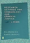 Research Methods for Criminology and Criminal Justice : A Primer-ExLibrary