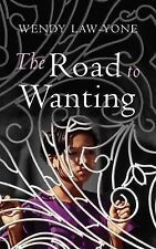 Wendy Law-Yone The Road to Wanting Very Good Book