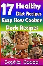 Go Slow Cooker Recipes: 17 Healthy Diet Recipes - Easy Slow Cooker Pork...