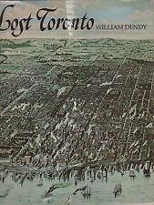 LOST TORONTO  -  William Dendy