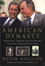 American Dynasty : Aristocracy, Fortune, and the Politics of Deceit in the...