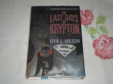THE LAST DAYS OF KRYPTON by KEVIN J. ANDERSON  -SIGNED-  -FM-
