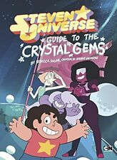 Guide to the Crystal Gems (Steven Universe)  by Rebecca Sugar (Hardcover)