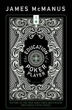 Education of a Poker Player by James McManus (2015, Paperback)