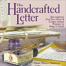 The Handcrafted Letter Maurer-Mathison, Diane Hardcover
