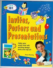 Learn ICT INVITES, POSTERS AND PRESENTATIONS Anne Rooney CHILDREN'S BOOK Unread