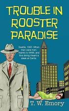 Trouble in Rooster Paradise (Gunnar Nilson Mystery)