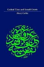 Cyclical Time & Ismaili Gnosis (Islamic Texts and Contexts), Henry Corbin, Accep
