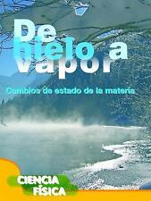 De Hielo a Vapor (Ice to Steam) by Penny Johnson (2014, Paperback)