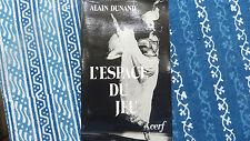 L'ESPACE DU JEU / ALAIN DUNAND  / 1978