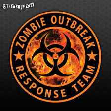 ZOMBIE OUTBREAK RESPONSE TEAM Fire #FS916 Biohazard Sticker Vinyl Decal zombie