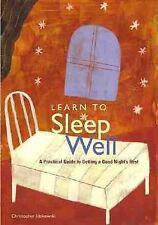 Learn to Sleep Well, Idzikowski, Christopher, Good Book