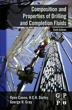 Composition and Properties of Drilling and Completion Fluids by H. C. H....