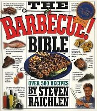 The Barbecue! Bible, Raichlen, Steven, Good Book