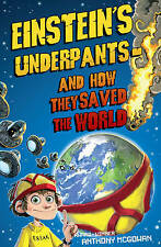 MCGOWAN,ANTHONY-EINSTEIN`S UNDERPANTS - AND HOW T  BOOK NEW