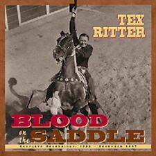 TEX RITTER  - Blood on the Saddle -4CD Box Set - Bear Family  NEW -NOT SEALED