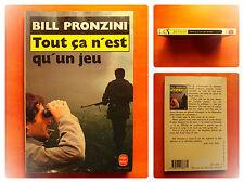Tout ça n'est qu'un jeu -Bill Pronzini -Le Livre de Poche Policier N° 7503