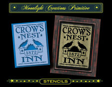 Primitive Stencil~Crow~CROW'S NEST INN 1872~Old Fashion Style Period Sign