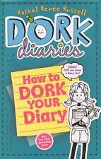 How To Dork Your Diary (Turtleback School & Library Binding Edition) (-ExLibrary