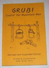 Grub - Cookin' Fer Mountain Men by Russ 'Grizz' Davis / survival / survivalist